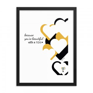 black, gold and white poster with hearts on right side and typography left side that reads because You're Beautiful with a Y-O-U and qr code web link in heart lower right that plays Beautiful You song