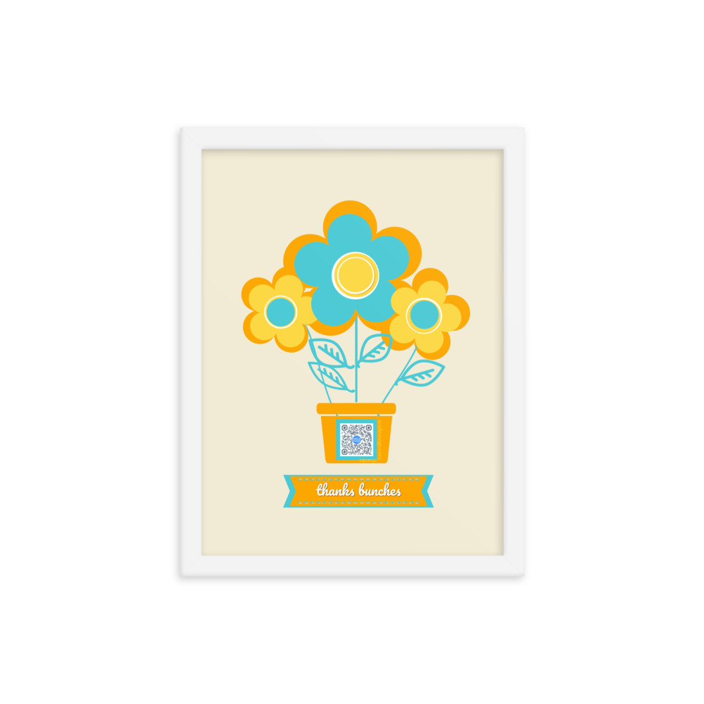 pale yellow art print in white frame with yellow and blue flowers in an orange flower pot with qr code in its middle and type below in curved ribbon that says Thanks Bunches