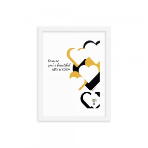 white framed art print with vertical row of white hearts with black and gold shadows on right side, three rows of type stacked and centered left that read you're beautiful with a y-o-u, qr code above letter u in lowermost heart shape