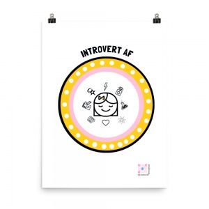 white poster with pink and yellow polka dot shield edged in black with image of smiling woman with eyes closed and introvert trait symbols surrounding her; bold letters over head read Introvert af, qr code lower right