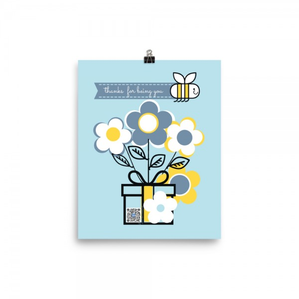 sustainable art print with blooming flowers and happy bee with thanks for being you message, qr code and web link that play thank you song