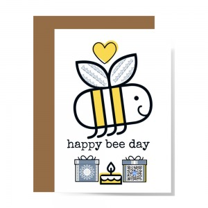 front of happy birthday card featuring smiling bee with yellow heart overherad and gifts below with qr code in one that plays happy song about growing to be who you want to be to show design