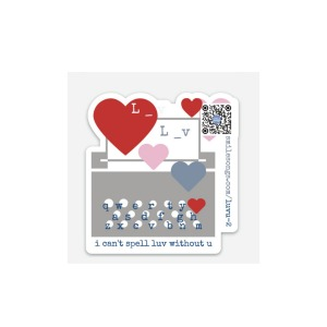 "3"" vinyl sticker typewriter and hearts design with i can't spell luv without u design and qr that plays song"
