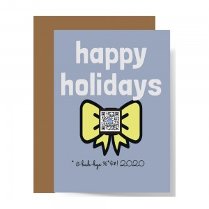 blue gray card with bright yellow gift ribbon and type that says happy holidays *and buh-bye 2020 funny christmas cards for 2020