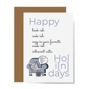 gray and lavender Happy Holindays recycled greeting card with comfy chair saying innie awesome sauce pun and qr on cushion that plays introvert holiday song