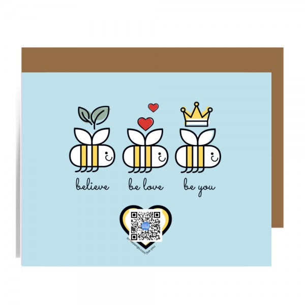 blue greeting card with three bees with leaves, hearts and crowns over their head and believe, be love, be you type below. Heart with qr code on art plays song