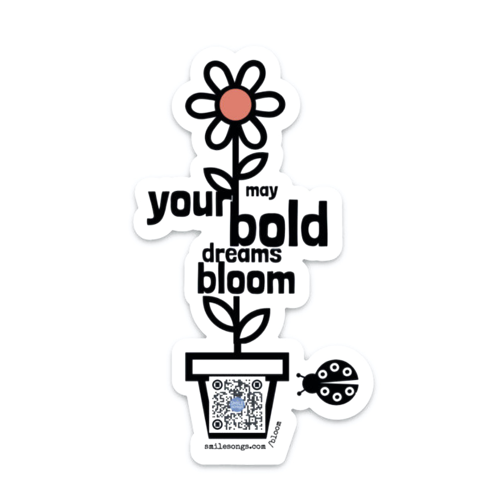 bold dreams bloom sticker