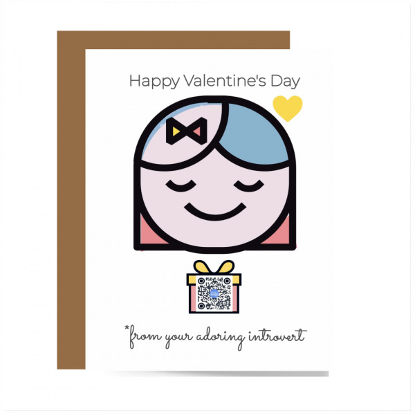 smiling eyes closed girl illustration with gift box below her with qr that sings song, happy valentines day fro your adoring introvert typography