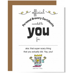 personal bravery certficate greeting card showing design and space to personalize as well as qr code that plays brave you song