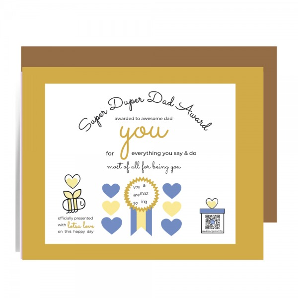 super duper dad certificate greeting card with gold and navy palette, smiling bee and gold ribbon; qr code in gift box on art plays thank you song