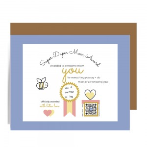super duper mom award mothers day card with happy bee, gold medal and gift box with qr card that plays thanks for being you song
