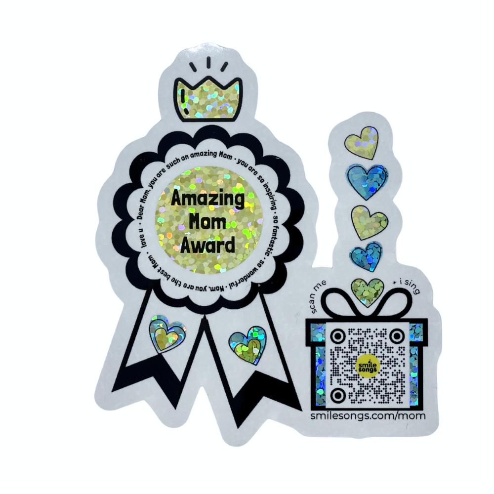 amazing mom award glitter sticker that sings smile songs