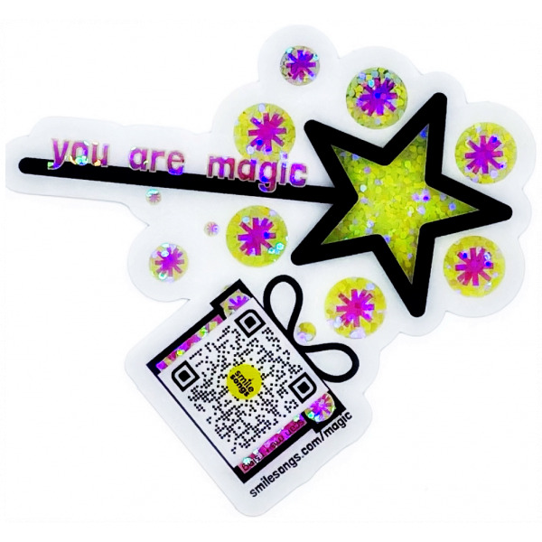 You are Magic, pink, yellow, black and white Die cut sticker with glitter accents showing magic wand, sparkly circles, gift box with qr code that sings and we link
