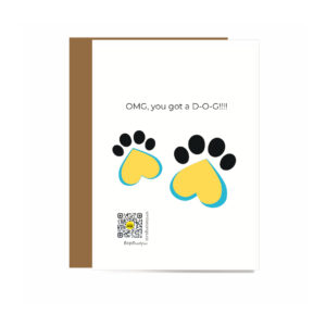 singing greeting card for new dog owners with heart shaped paw prints OMG you got a D-O-G type and qr code that sings new dog song in black, white blue and yellow art